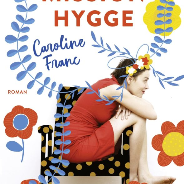 Mission Hygge : Le bonheur comme état d'esprit!